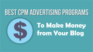 2016's Best CPM Advertising Networks for Bloggers Especially in India to Make Money from your Blog or Website