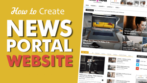 How to Make a News Portal, Magazine & Blog Website with WordPress 2018 – Newspaper Theme