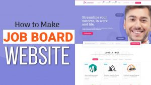 How to Make a Job Listing Website like Indeed & MonsterJobs with WordPress & Careerfy Theme