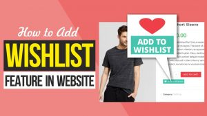 How to Add FREE Wishlist Feature & Page in WordPress, WooCommerce Website with TI Wishlist Plugin
