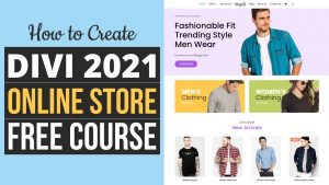 Read more about the article How to Create an eCommerce Website with Divi and WordPress – ONLINE STORE 2021