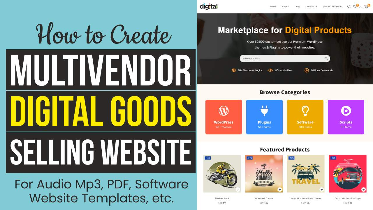 Read more about the article How to Create a Digital Downloadable Products Selling Multi Vendor eCommerce Website with WordPress